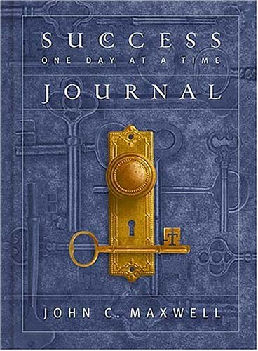 Success One Day at a Time Journal - John C. Maxwell