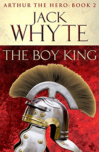 The Boy King: v. 2 - Jack Whyte