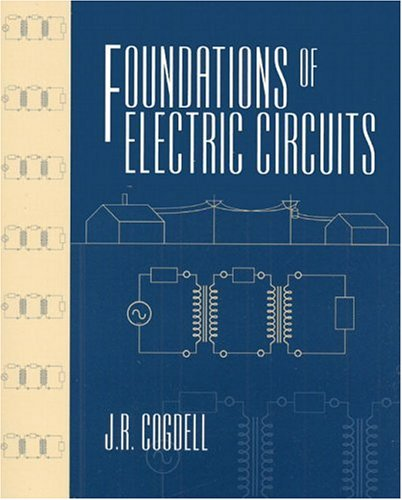 Foundations of Electric Circuits - J.R. Cogdell