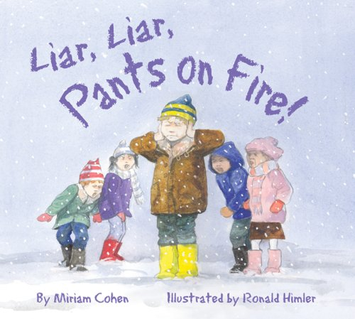 Liar, Liar, Pants on Fire! - Cohen Miriam