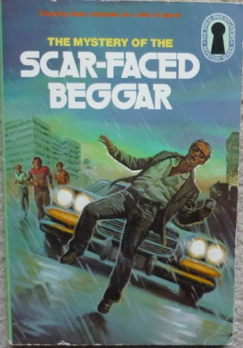 The Mystery of the Scar-faced Beggar (Three Investigators) - Mary V. Carey