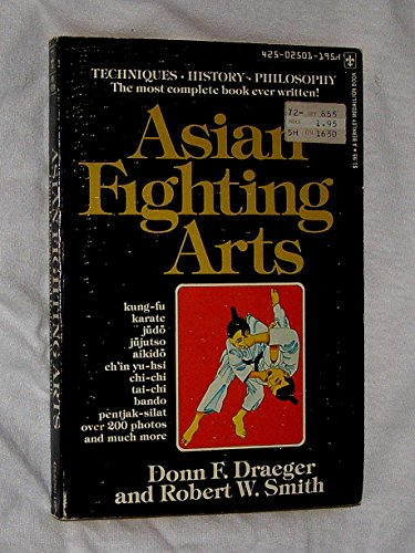 Asian Fighting Arts - Donn Draeger