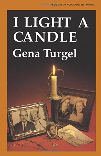 I Light A Candle (Library of Holocaust Testimonies) - Gena Turgel