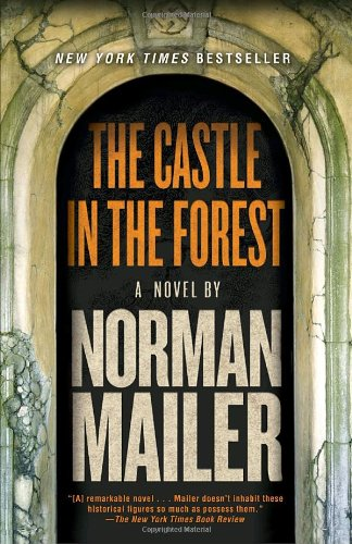 The Castle in the Forest: A Novel - Norman Mailer