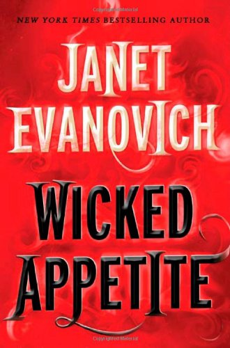 Wicked Appetite (Lizzy and Diesel) - Janet Evanovich