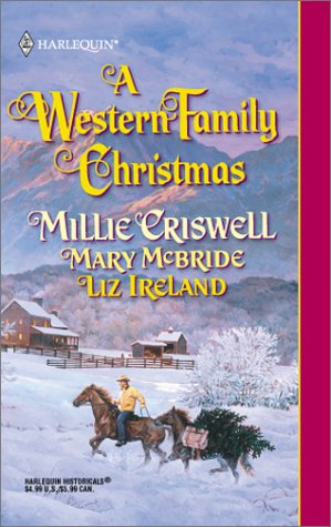 A Western Family Christmas - Mary McBride; Liz Ireland; Millie Criswell
