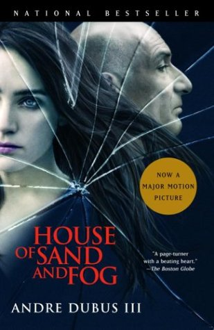 House of Sand and Fog (Vintage Contemporaries) - Andre III Dubus III