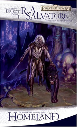 Homeland: The Dark Elf Trilogy, Part 1 (Forgotten Realms: The Legend of Drizzt, Book I) (Bk. 1) - R.A. Salvatore