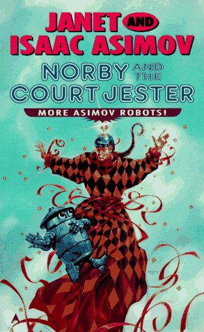 Norby and Court Jester - Janet Asimov; Isaac Asimov