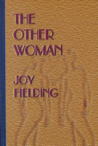 The Other Woman - Joy Fielding