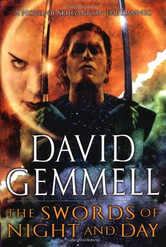 The Swords of Night and Day - David Gemmell