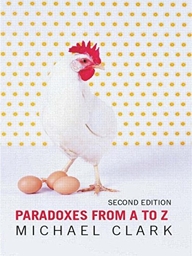 Paradoxes from A to Z - Michael Clark