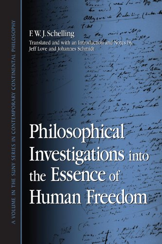 Philosophical Investigations into the Essence of Human Freedom (Suny Series in Contemporary Continental Philosophy) - F. W. J. Schelling