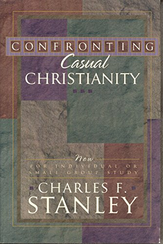 Confronting Casual Christianity - Charles F. Stanley
