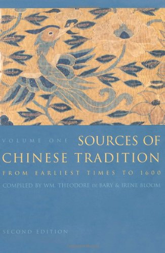 Sources of Chinese Tradition, Vol. 1 - William Theodore De Bary, Irene Bloom, Joseph Adler