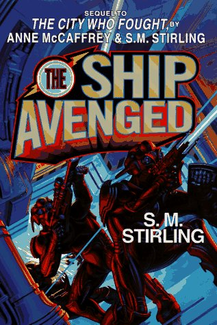 The Ship Avenged (Hardcover) (Brainship) - Anne McCaffrey; S.M. Stirling