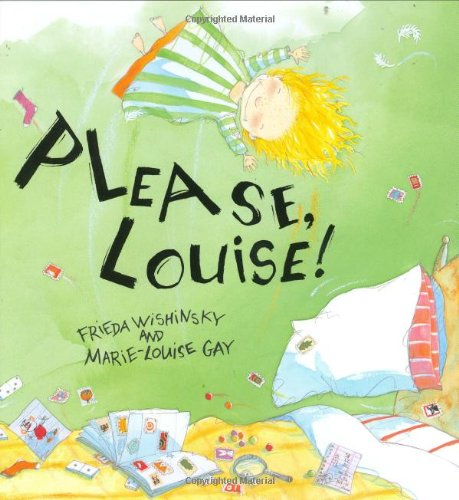Please, Louise! - Frieda Wishinsky