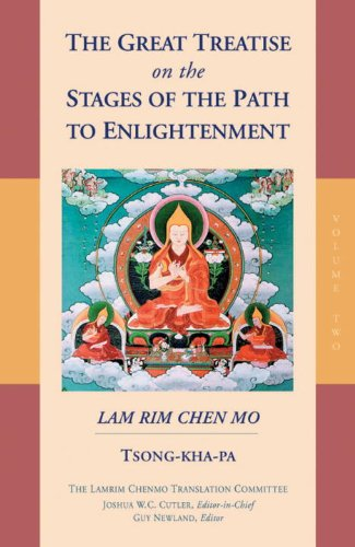 The Great Treatise on the Stages of the Path to Enlightenment (Volume 2) - Tsong-kha-pa