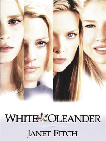 Large Print Press - White Oleander - Janet Fitch