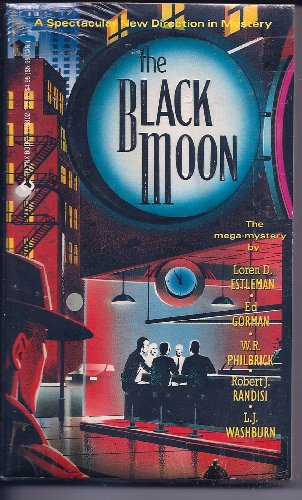 The Black Moon - Loren D. Estleman; W. R. Philbrick; L. J. Washburn; Ed Gorman; Robert J Randisi
