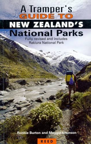 A Tramper's Guide to New Zealand's National Parks - Robbie Burton; Maggie Atkinson