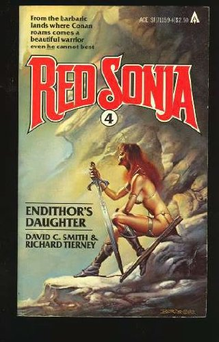 Endithor's Daughter, Vol. 4 (Red Sonja) - David C. Smith; Richard L. Tierney