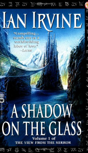 A Shadow on the Glass (The View from the Mirror, Book 1) - Ian Irvine
