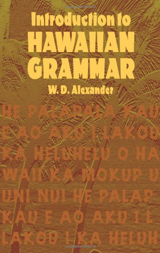 Introduction to Hawaiian Grammar (Dover Language Guides) - W. D. Alexander
