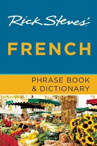 Rick Steves' French Phrase Book & Dictionary - Rick Steves