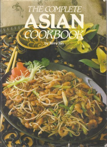 Complete Asian Cookbook - Terry Tan