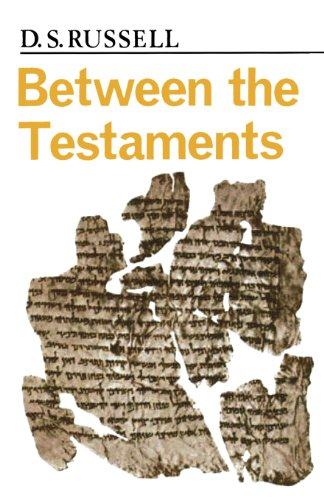 Between the Testaments Pp - D. S. Russell