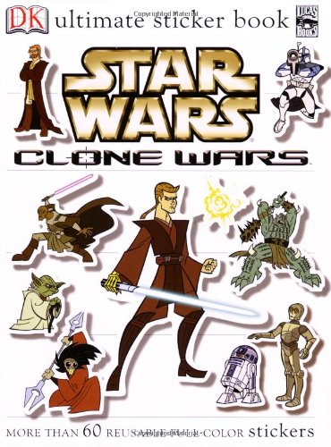 Ultimate Sticker Book: Star Wars: Clone Wars - DK Publishing