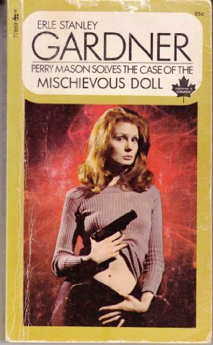 The Case of the Mischievous Doll - Erle Stanley Gardner