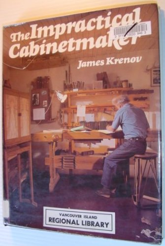 The Impractical Cabinetmaker - James Krenov