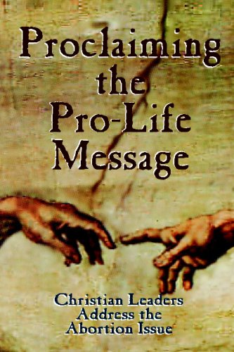 Proclaiming the Pro-Life Message - Larry L Lewis