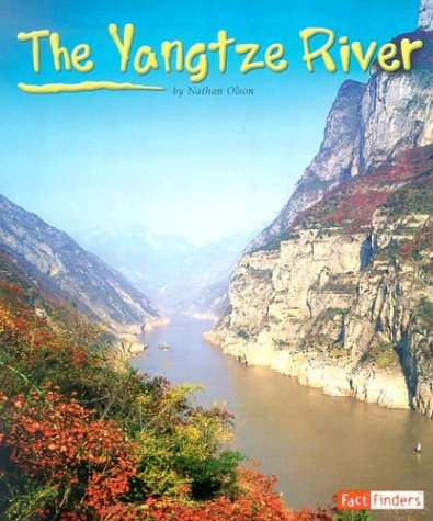 The Yangtze River (Land and Water: World Rivers) - Nathan Olson