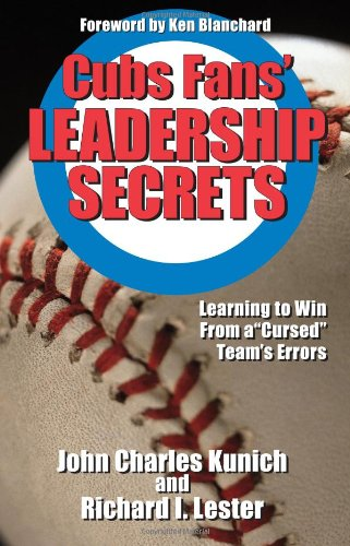Cubs Fans' Leadership Secrets: Learning to Win From a