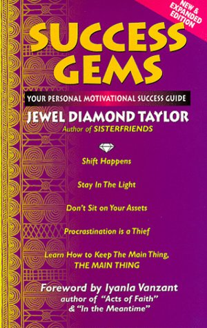 Success Gems: Your Personal Motivational Success Guide - Jewel Diamond Taylor