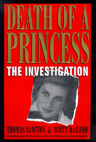 Death of a Princess: The Investigation - Tommy Sancton; Scott Macleod