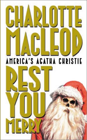 Rest You Merry (Peter Shandy Mysteries) - Charlotte MacLeod