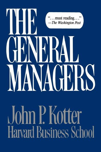 The General Managers - John P. Kotter