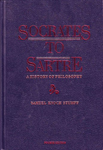 Socrates to Sartre:A  History of Philosophy - Samuel Enoch Stumpf