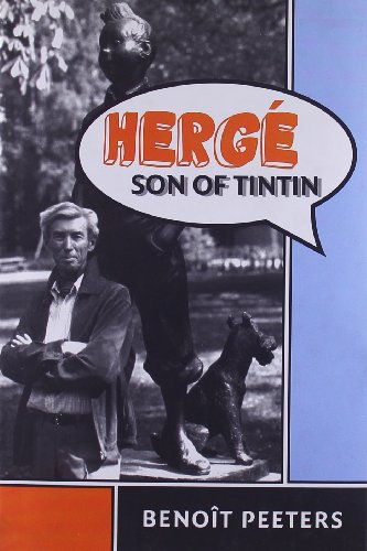 Herg?, Son of Tintin - Benoit Peeters