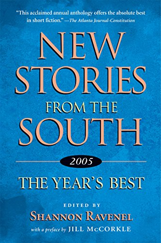 New Stories from the South, 2005 - Shannon Ravenel