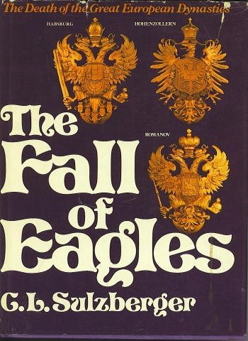 Fall of Eagles - C.L. Sulzberger