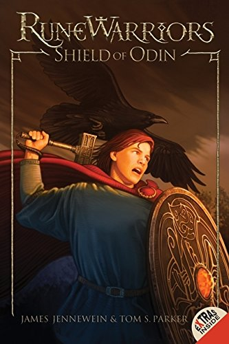 RuneWarriors: Shield of Odin - James Jennewein; Tom S. Parker