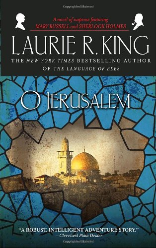 O Jerusalem (Mary Russell and Sherlock Holmes) - Laurie R. King