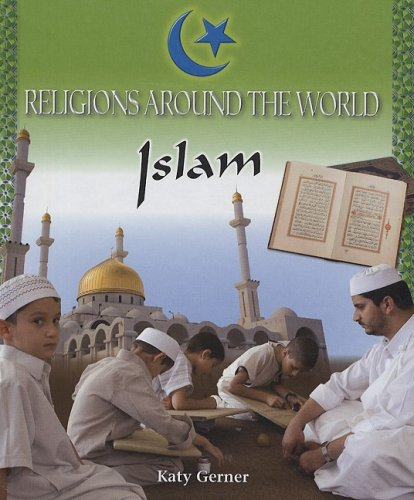 Islam (Religions of the World) - Katy Gerner