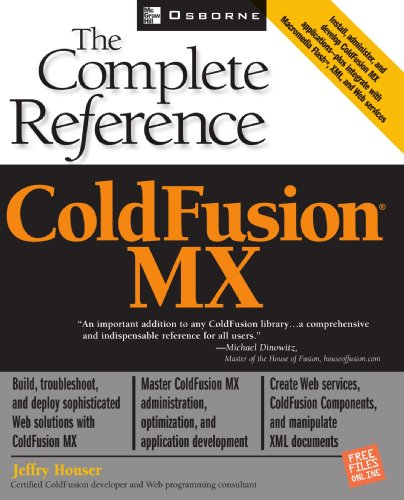 ColdFusion MX: The Complete Reference - Jeffry Houser