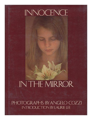 Innocence In the Mirror - Angelo Cozzi; Laurie Lee